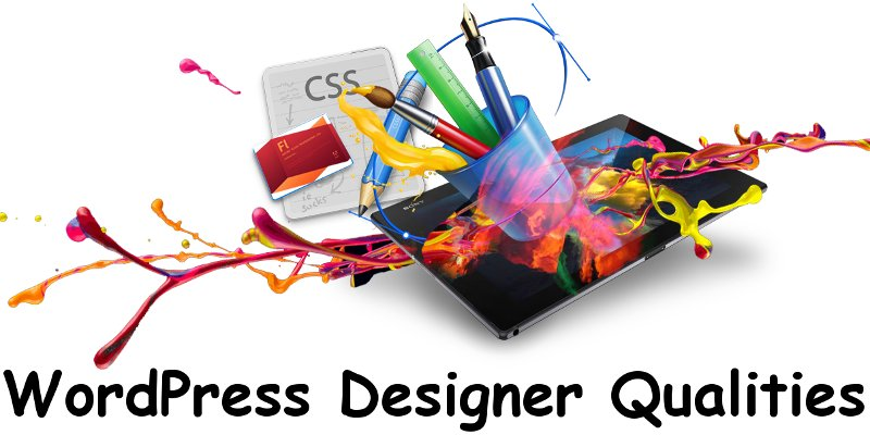 WordPress Designer Qualities